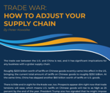 Trade War - Adjusting Supply Chain
